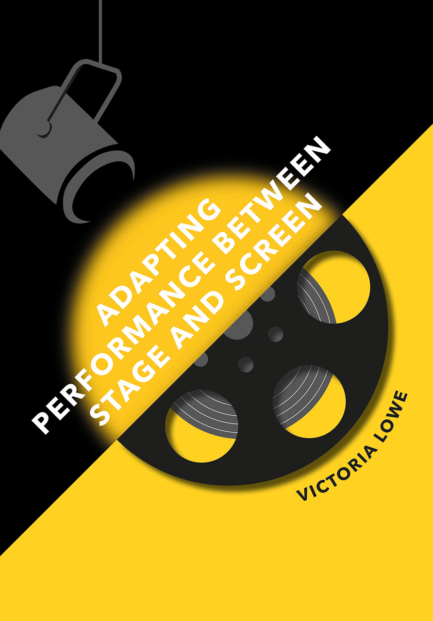 Adapting Performance Between Stage and Screen