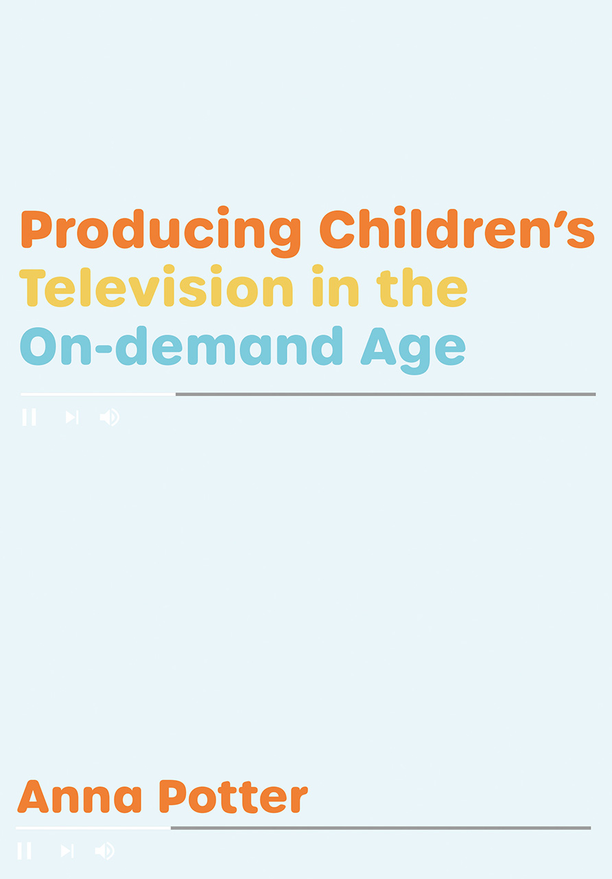 Producing Children's Television in the On-demand Age