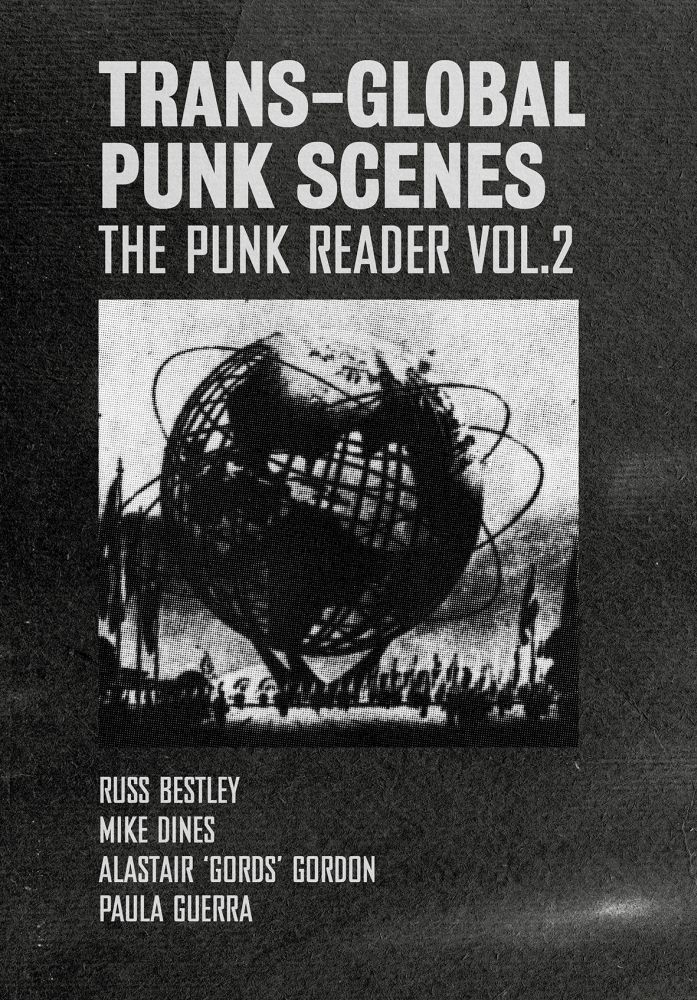 Trans-Global Punk Scenes: The Punk Reader Volume 2