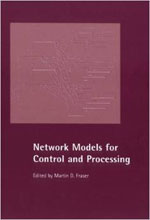 Network Models for Control and Processing