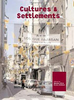 Cultures and Settlements: Advances in Art and Urban Futures, Volume 3