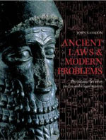 Ancient Laws and Modern Problems: The Balance Between Justice and A Legal System