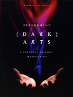 Performing Dark Arts: A Cultural History of Conjuring