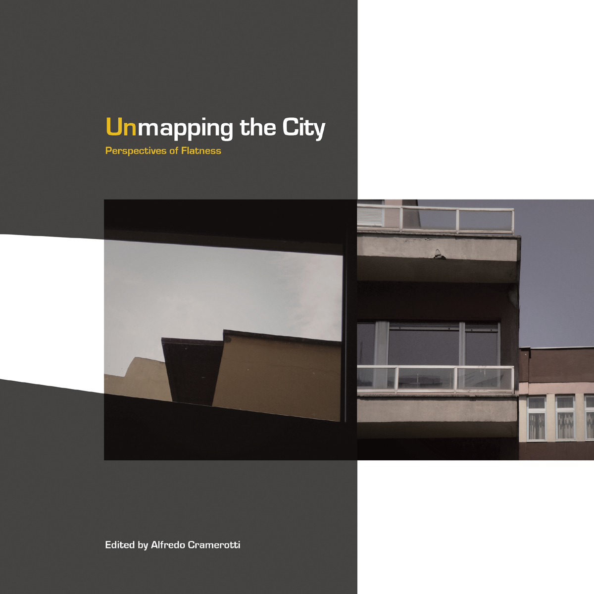 Unmapping the City: Perspectives of Flatness