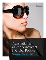 Transnational Celebrity Activism in Global Politics