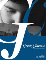 Greek Cinema: Texts, Histories, Identities