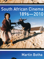 South African Cinema 1896-2010
