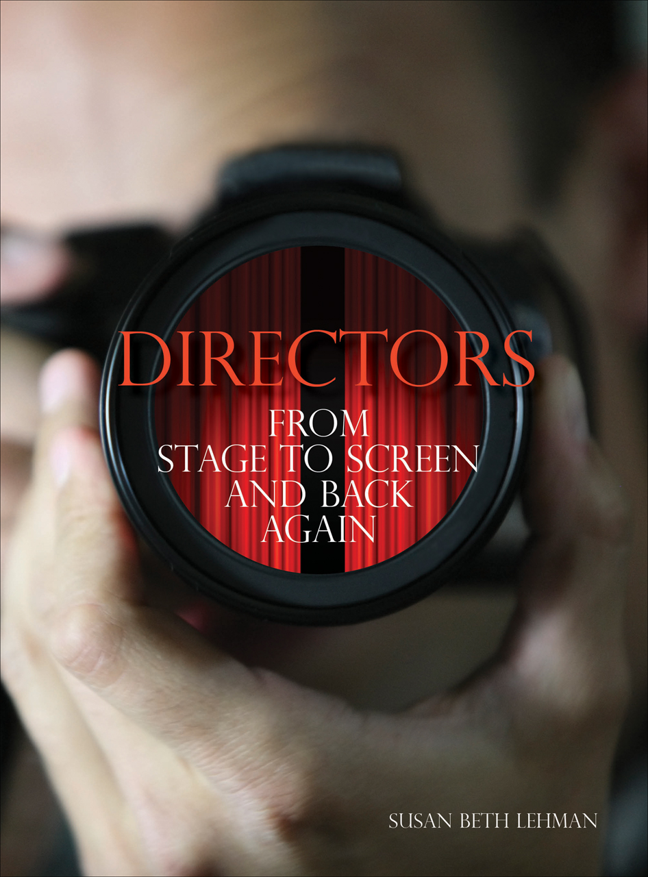Directors: From Stage to Screen and Back Again