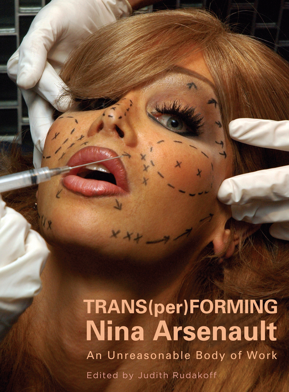 TRANS(per)FORMING Nina Arsenault: An Unreasonable Body of Work