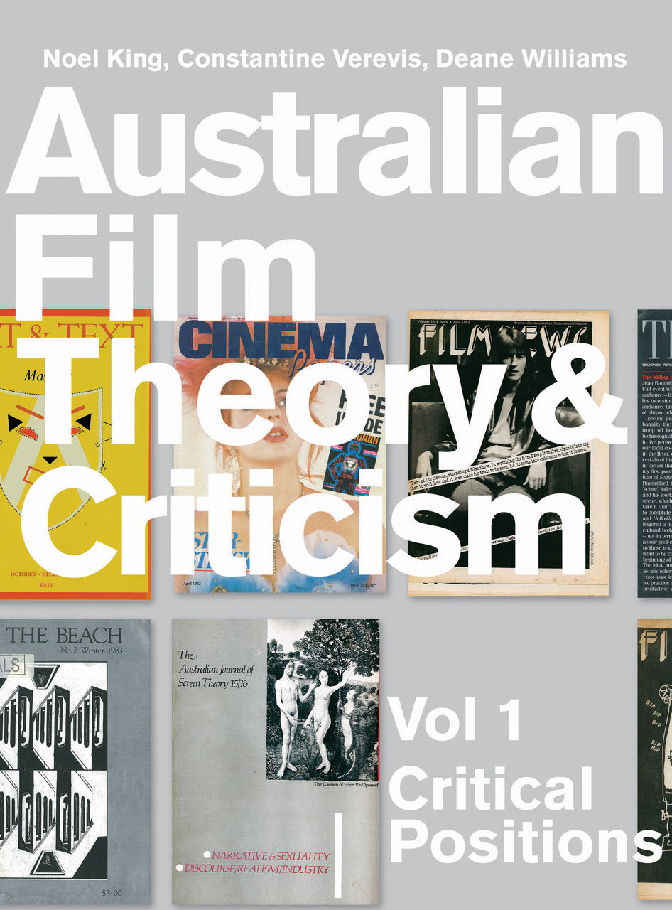 Australian Film Theory and Criticism: Volume 1: Critical Positions