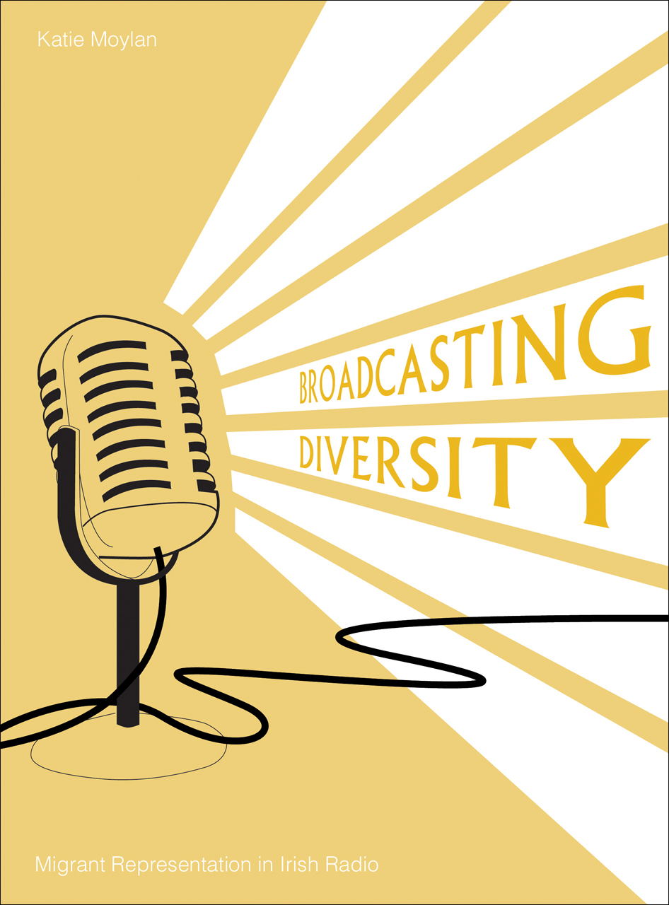 Broadcasting Diversity: Migrant Representation in Irish Radio