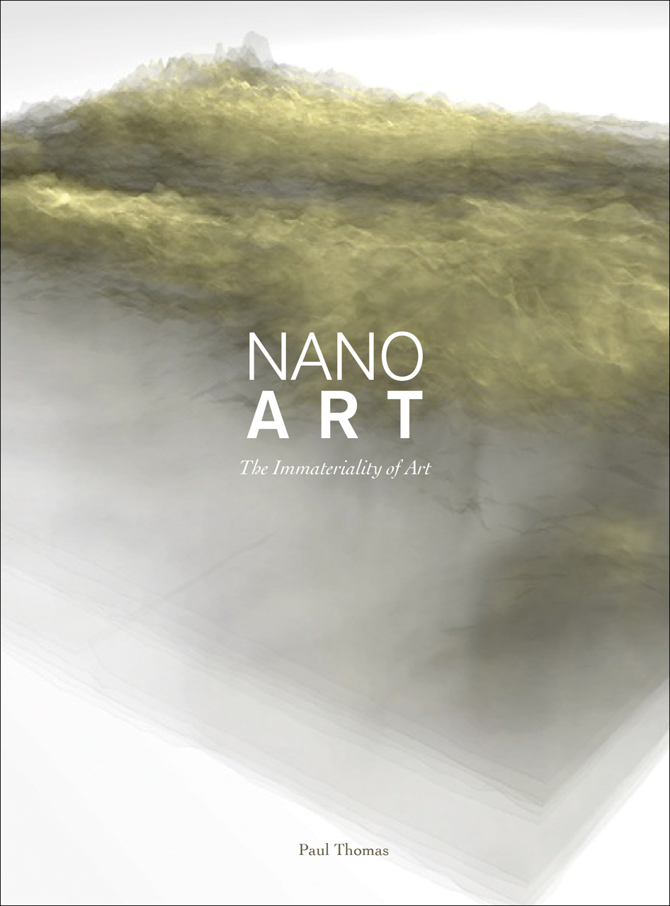 Nanoart: The Immateriality of Art