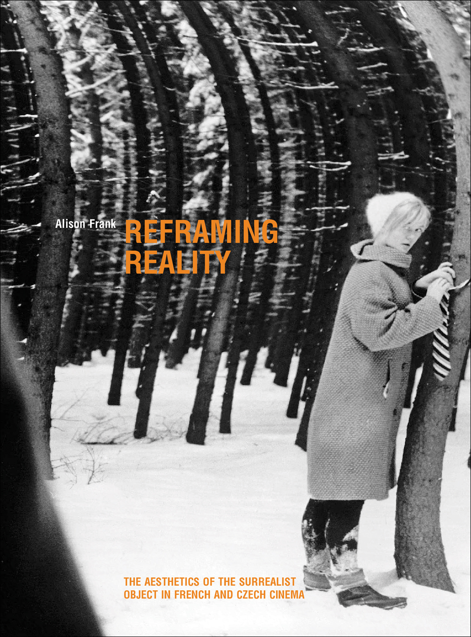 Reframing Reality: The Aesthetics of the Surrealist Object in French and Czech Cinema
