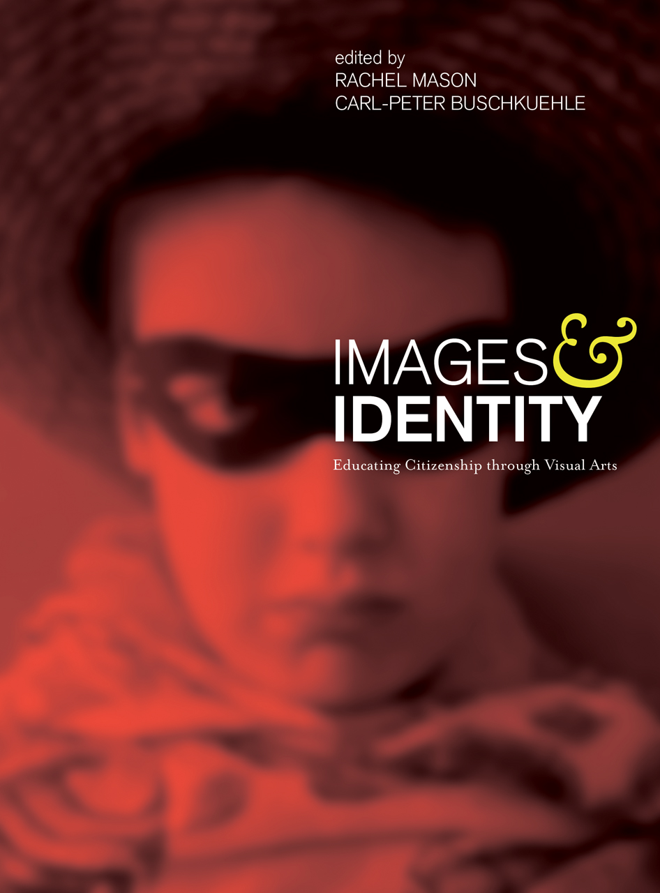 Images and Identity: Educating Citizenship through Visual Arts