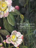 The Flowering Amazon: Margaret Mee paintings from the Royal Botanic Gardens, Kew