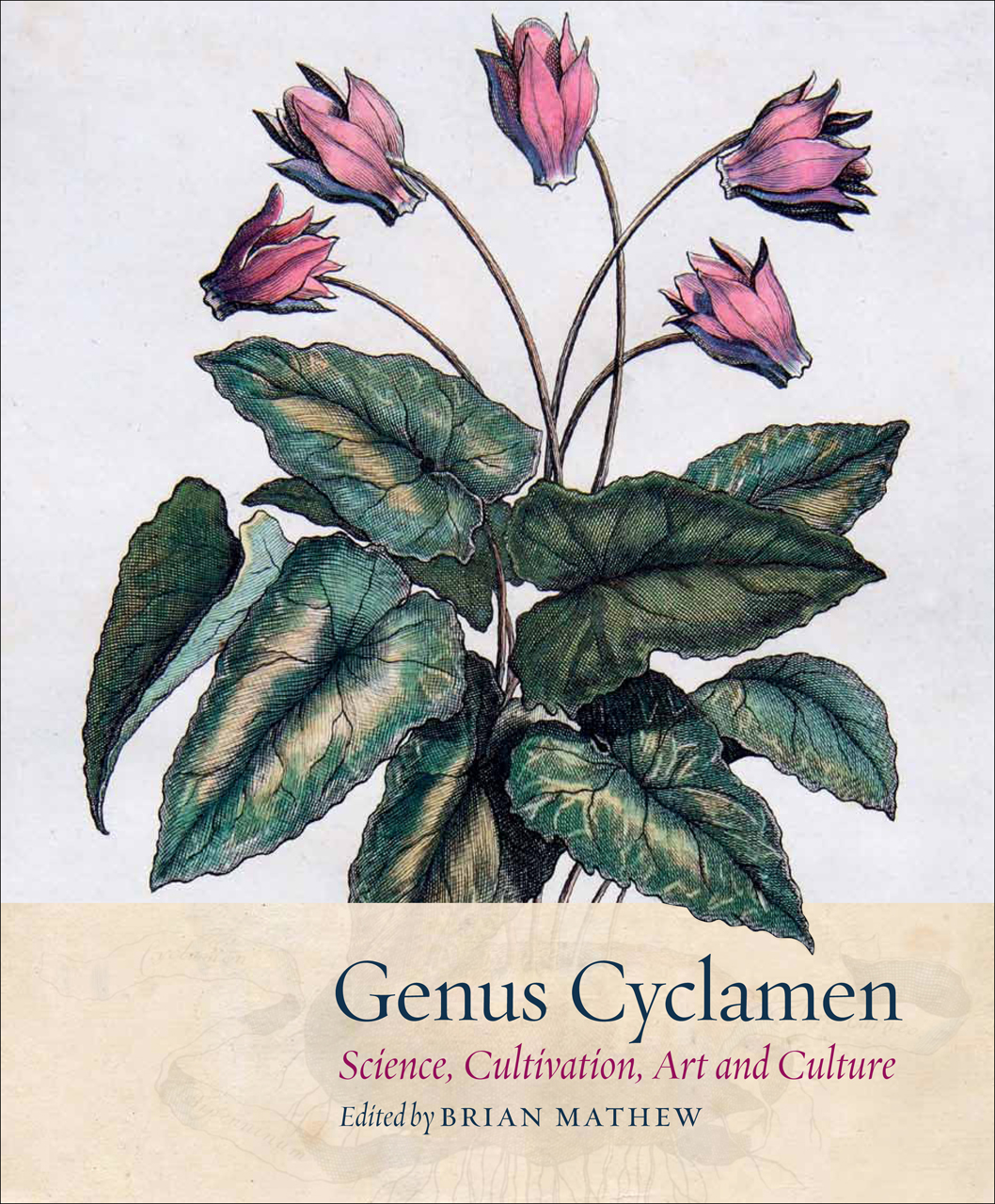 Genus Cyclamen: In Science, Cultivation, Art and Culture