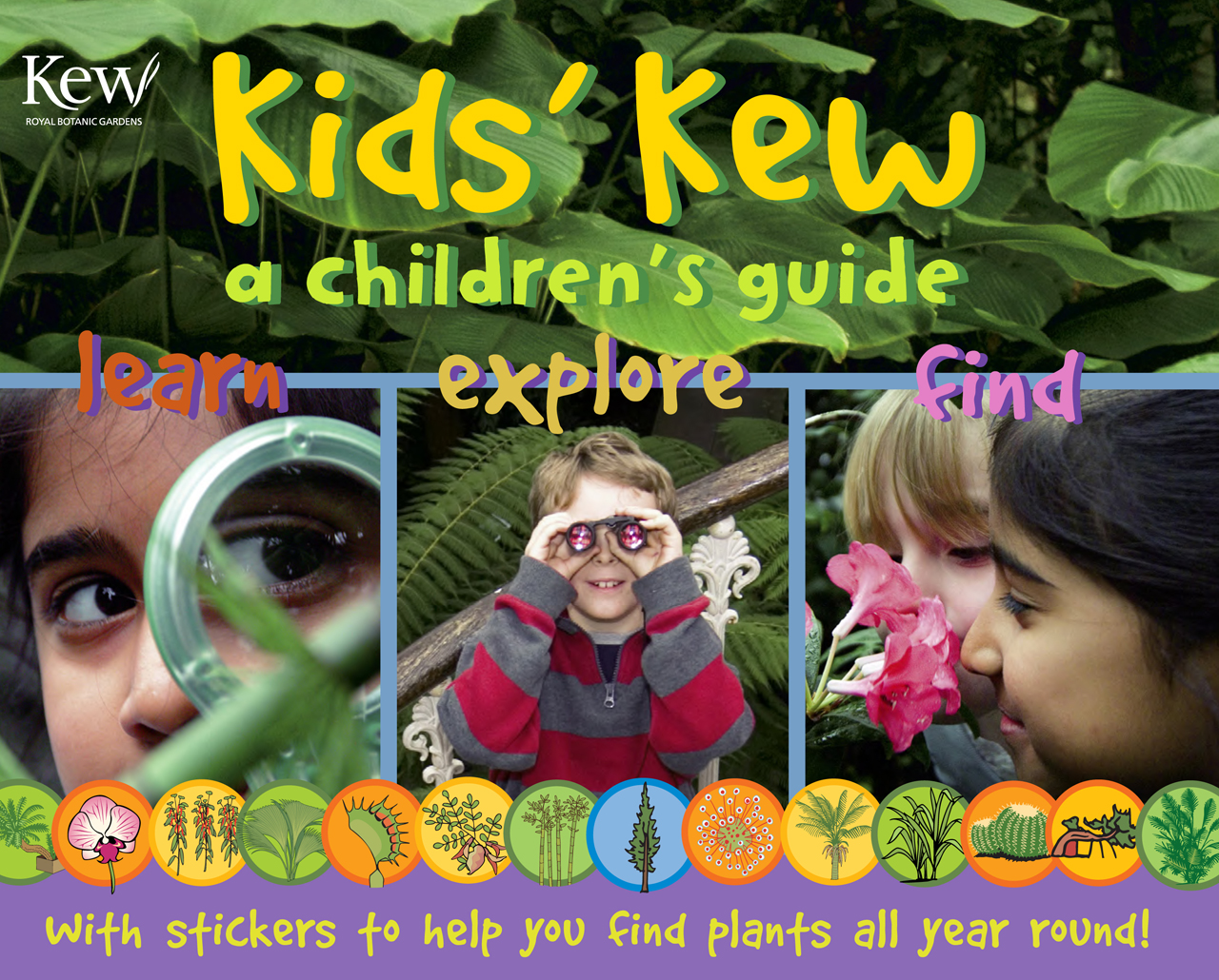Kids' Kew: A Children's Guide: Revised Edition