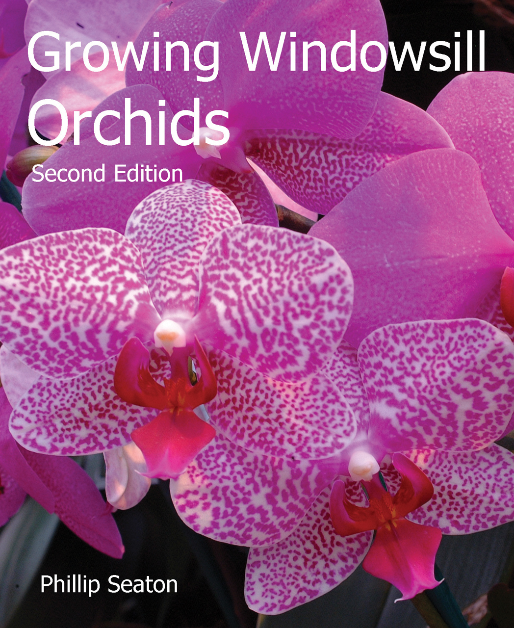 Growing Windowsill Orchids: Second Edition