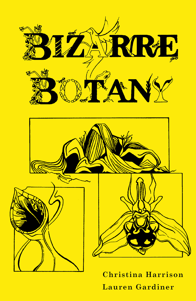 Bizarre Botany: An A-Z Adventure Through the Plant Kingdom