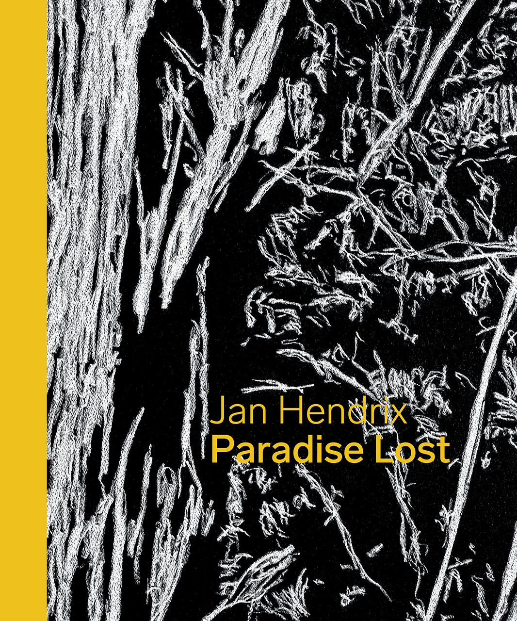 Jan Hendrix: Paradise Lost