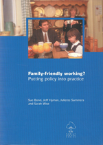 Family-Friendly Working?: Putting Policy into Practice