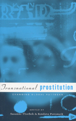Transnational Prostitution: Changing Patterns in a Global Context