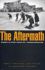 The Aftermath: Women in Post-conflict Transformation