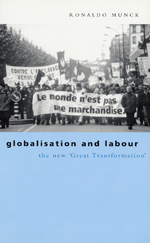 Globalisation and Labour: The New 'Great Transformation'