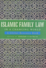 Islamic Family Law in a Changing World: A Global Resource Book