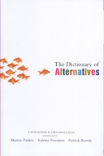The Dictionary of Alternatives: Utopianism and Organization