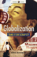 Globalization: Tame It or Scrap It?
