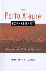 The Porto Alegre Experiment: Learning Lessons for Better Democracy