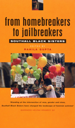 From Homebreakers to Jailbreakers: Southall Black Sisters