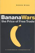 Banana Wars - The Price of Free Trade