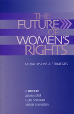 The Future of Women's Rights: Global Visions and Strategies