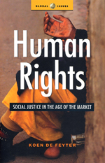 Human Rights: Social Justice in the Age of the Market