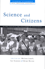 Science and Citizens: Globalization and the Challenge of Engagement