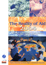 The Reality of Aid 2004: An Independent Review of Poverty Reduction and Development Assistance: Focus on Governance and Human Rights