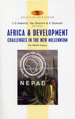 Africa and Development Challenges in the New Millennium: The NEPAD Debate