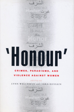 'Honour': Crimes, Paradigms, and Violence Against Women