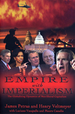Empire with Imperialism: The Globalizing Dynamics of Neoliberal Capitalism