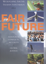 Fair Future: Resource Conflicts, Security, and Global Justice
