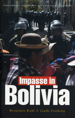 Impasse in Bolivia: Neoliberal Hegemony and Popular Resistance