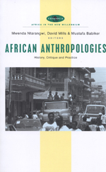 African Anthropologies: History, Critique and Practice