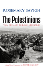 The Palestinians: From Peasants to Revolutionaries