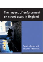 The impact of enforcement on street users in England
