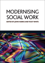 Modernising social work: Critical considerations