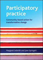 Participatory Practice: Community-Based Action for Transformative Change
