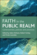 Faith in the public realm: Controversies, policies and practices
