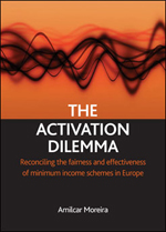 The Activation Dilemma: Reconciling the Fairness and Effectiveness of Minimum Income Schemes in Europe